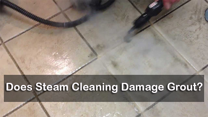 Does Steam Cleaning Damage Grout?